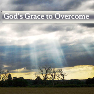 gods grace to overcome cd teaching series